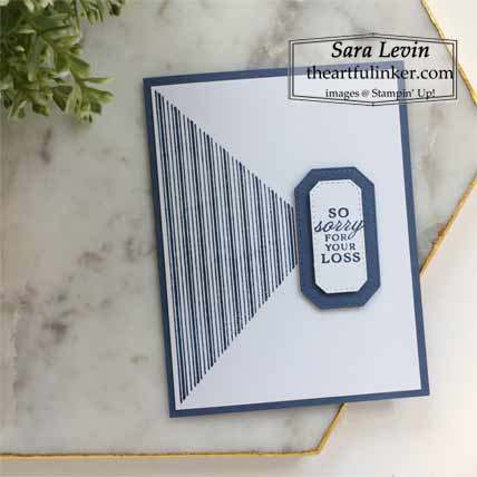 Stampin Up The Right Triangle sympathy card Shop for Stampin Up with Sara Levin at theartfulinker.com