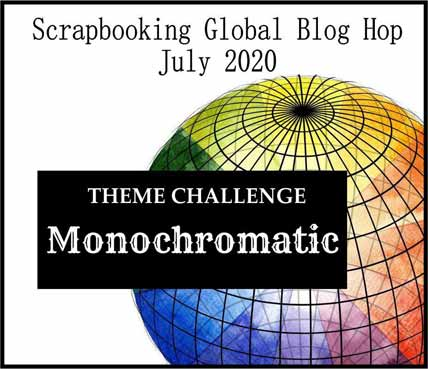 Monochromatic scrapbook layout theme for Scrapbooking Global July 2020 Blog Hop Shop for Stampin Up with Sara Levin at theartfulinker.com