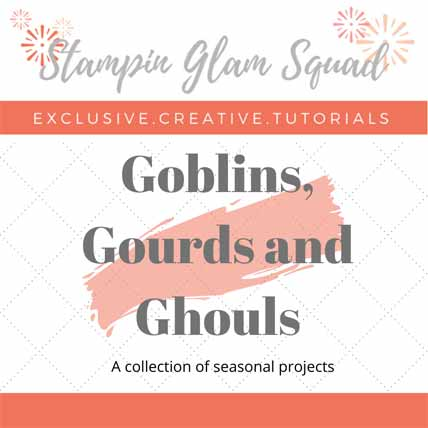 Goblins, Gourds and Ghouls Stampin Glam Squad tutorial bundle Shop for Stampin Up with Sara Levin at theartfulinker.com