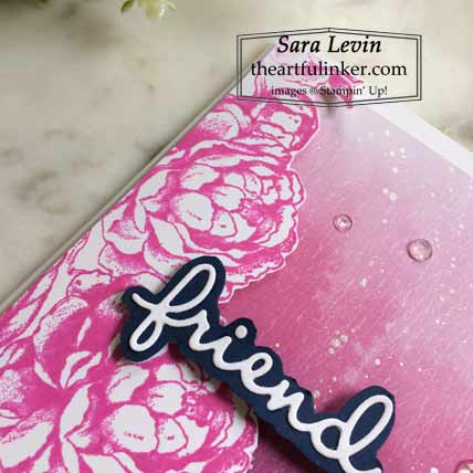Stampin Up Prized Peony friend card, detail Shop for Stampin Up with Sara Levin at theartfulinker.com