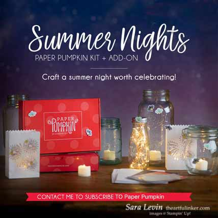 Summer Nights Paper Pumpkin Kit July 2020 Subscribe to Paper Pumpkin with Sara Levin at theartfulinker.com