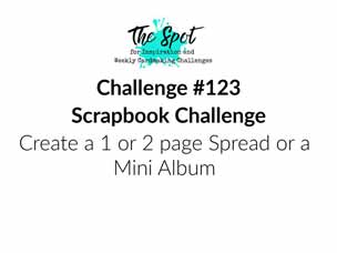 The Spot Creative Challenge 123 scrapbook theme Shop for Stampin Up with Sara Levin at theartfulinker.com