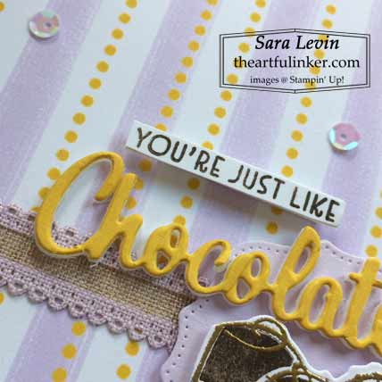 Stampin Up Nothing's Better Than You're Like Chocolate card detail Shop for stampin up at theartfulinker.com