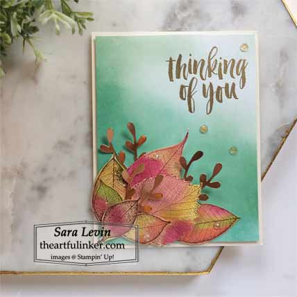 Stampin Up Rooted in Nature and Loyal Leaves Fall Thinking of You card with blended background Stampin Up Loyal Leaves and Rooted in Nature Shop with Sara Levin at theartfulinker.com