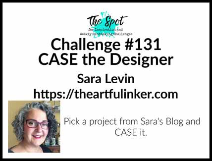 The Spot Creative Challenge 131 Shop for Stampin Up with Sara Levin at theartfulinker.com