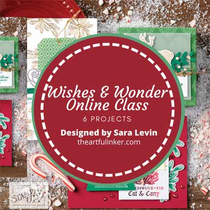 Stampin Up Wishes and Wonder Online Class with Sara Levin theartfulinker.com