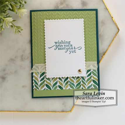 6 x 6 One Sheet Wonder Forever Greenery and Best Year Card 3 Stampin' Up! VIDEO TUTORIAL – Click for details – SHOP- ORDER STAMPIN' UP! PRODUCTS ONLINE. Purchase the $99 Starter Kit & enjoy a 20% discount! Tons of paper crafting ideas & FREE Online Classes theartfulinker.com