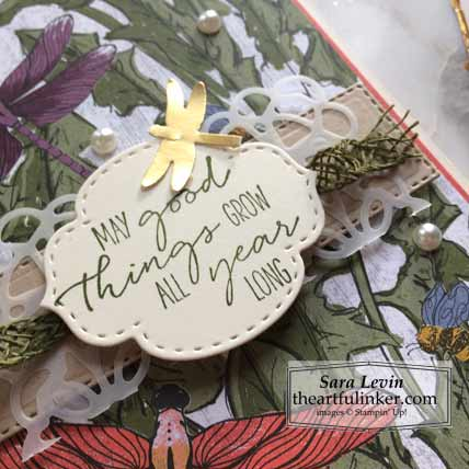 Dragonfly Garden sneak peek card 1 sentiment detail Stampin' Up! VIDEO TUTORIAL – Click for details – SHOP- ORDER STAMPIN' UP! PRODUCTS ONLINE. Purchase the $99 Starter Kit & enjoy a 20% discount! Tons of paper crafting ideas & FREE Online Classes theartfulinker.com