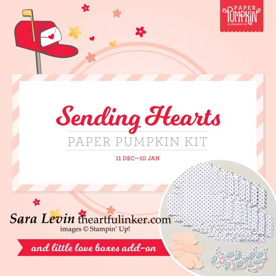 Subscribe to January 2021 Paper Pumpkin Sending Hearts plus choose the Little Love Boxes Add On Stampin' Up! VIDEO TUTORIAL – Click for details – SHOP- ORDER STAMPIN' UP! PRODUCTS ONLINE. Purchase the $99 Starter Kit & enjoy a 20% discount! Tons of paper crafting ideas & FREE Online Classes theartfulinker.com