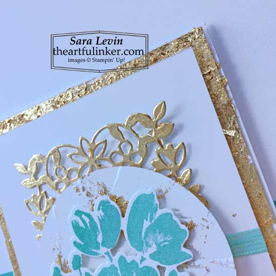 Art Gallery with Gilded Leafing card 3 detail view for Stamping Sunday Blog Hop Stampin' Up! VIDEO TUTORIAL – Click for details – SHOP- ORDER STAMPIN' UP! PRODUCTS ONLINE. Purchase the $99 Starter Kit & enjoy a 20% discount! Tons of paper crafting ideas & FREE Online Classes theartfulinker.com