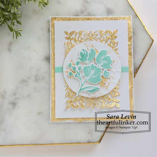 Art Gallery with Gilded Leafing card 3 for Stamping Sunday Blog Hop Stampin' Up! VIDEO TUTORIAL – Click for details – SHOP- ORDER STAMPIN' UP! PRODUCTS ONLINE. Purchase the $99 Starter Kit & enjoy a 20% discount! Tons of paper crafting ideas & FREE Online Classes theartfulinker.com