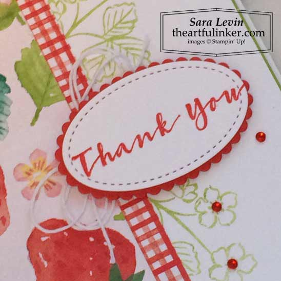 Sweet Straberry Berry Delight Thank You card sentiment detail Stampin' Up! VIDEO TUTORIAL – Click for details – SHOP- ORDER STAMPIN' UP! PRODUCTS ONLINE. Purchase the $99 Starter Kit & enjoy a 20% discount! Tons of paper crafting ideas & FREE Online Classes theartfulinker.com