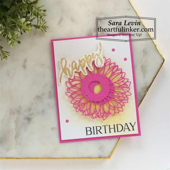 Sunflower birthday card with ink blending and Gilded Leafing for The Spot Creative Challenge Shop for Stampin Up in the US with Sara Levin theartfulinker.com