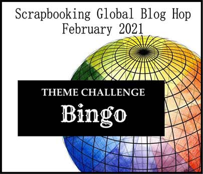 Scrapbooking Global February 2021 Blog Hop bingo theme Shop for Stampin Up in the US with Sara Levin theartfulinker.com