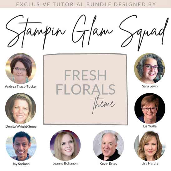 Stampin Glam Squad Fresh Floral Tutorial Bundle get it FREE with a $50 Stampin Up product purchase with Sara Levin theartfulinker.com
