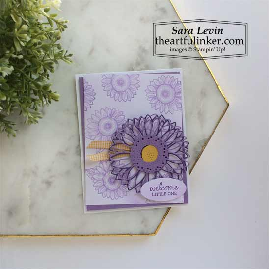 Stampin Up Celebrate Sunflowers baby card SHOP for Stampin Up products in the US with Sara Levin theartfulinker.com
