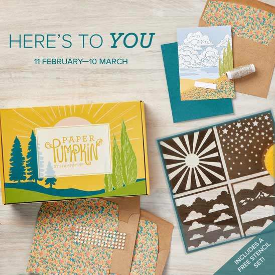 Subscribe to Stampin Up Paper Pumpkin by March 10 to receive the Here's to You March 2021 kit SUBSCRIBE with Sara Levin theartfulinker.com
