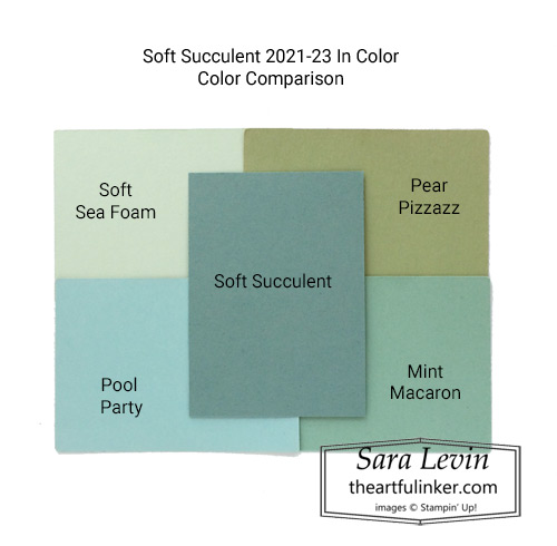 New 2021-23 Stampin' Up! In Color Soft Succulent color comparison SHOP for Stampin Up in the US with Sara Levin theartfulinker.com