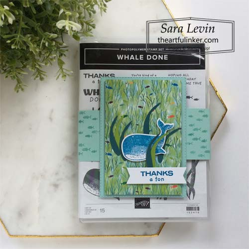 Whale Done Inker Rewards customer gift SHOP for Stampin Up in the US with Sara Levin theartfulinker.com