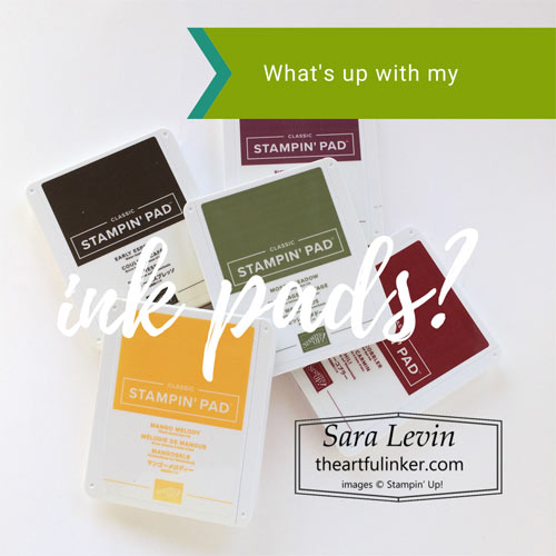 What is on my ink pad and how do I fix it SHOP for Stampin Up in the US with Sara Levin theartfulinker.com