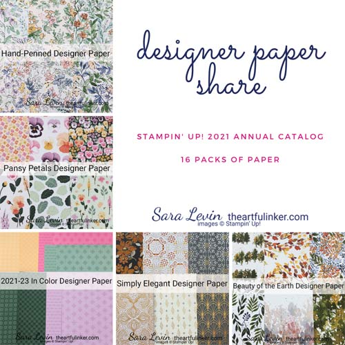Designer Paper Share Stampin Up 2021 Annual Catalog SHOP for Stampin Up in the US with Sara Levin theartfulinker.com