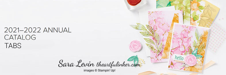 Stampin Up 2021 Annual Catalog Tabs SHOP for Stampin Up with Sara Levin theartfulinker.com