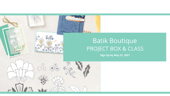 Batik Boutique Project Box and Online Class header with Sara Levin theartfulinker SHOP for Stampin Up with Sara Levin theartfulinker.com