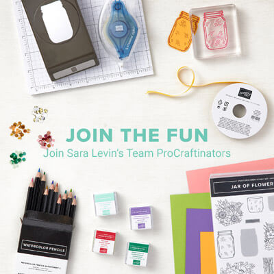 Join Stampin Up and Sara Levin's Team ProCraftinators