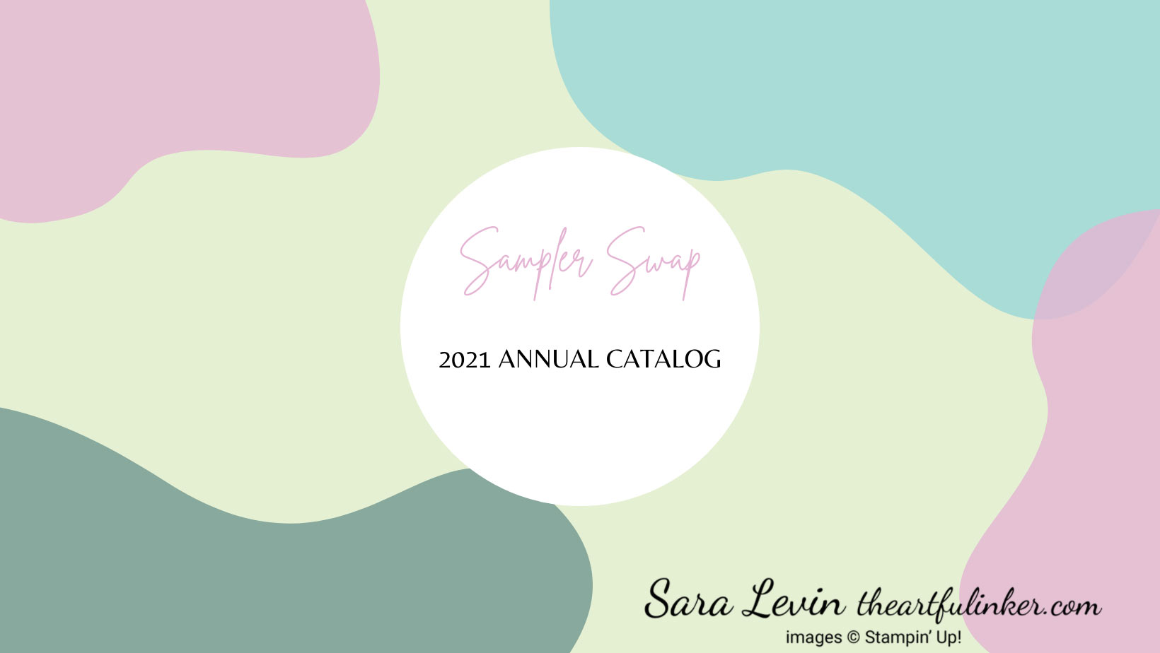 2021 Stampin Up Annual Catalog Sampler Swap sign up by May 15 SHOP for Stampin Up with Sara Levin theartfulinker.com