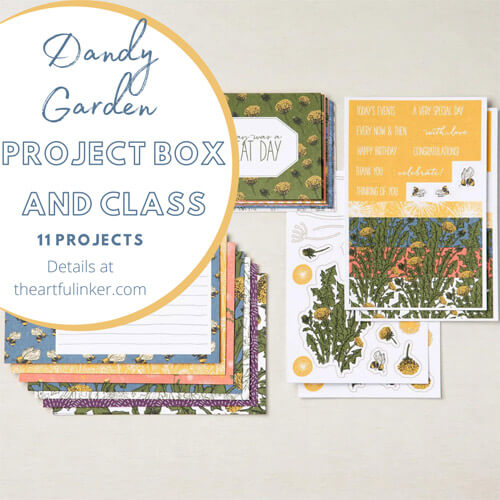 Dandy Garden Project Box and Online Class sign up by June 19 SHOP for Stampin Up with Sara Levin theartfulinker.com