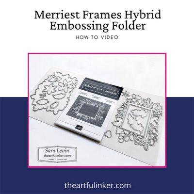 Merriest Frames Hybrid Embossing How To