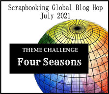 Scrapbooking Global Blog Hop July 2021 Four Seasons layout theme SHOP for Stampin Up with Sara Levin at theartfulinker.com