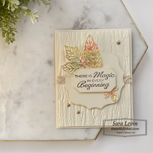 In Your Words with Intricate Leaves Deis and Soft Pastels for OSAT Blog Hop SHOP for Stampin Up with Sara Levin at theartfulinker.com
