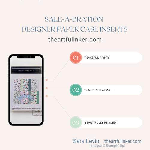 Designer Paper Case Inserts 2021 for Stampin Up Saleabration Catalog SHOP for Stampin Up with Sara Levin theartfulinker.com