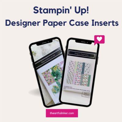 Designer Paper Case Inserts 2021