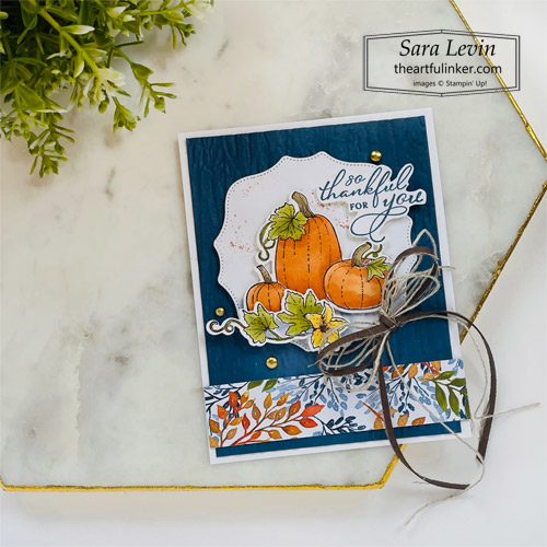 Pretty Pumpkins trio of Thank You cards avid stamping thank you with Beauty of the Earth designer paper for OSAT Blog Hop SHOP for Stampin Up with Sara Levin theartfulinker.com